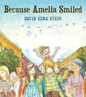 Because Amelia Smiledby David Ezra Stein.Shows how even a child's actions can change the world for the better.