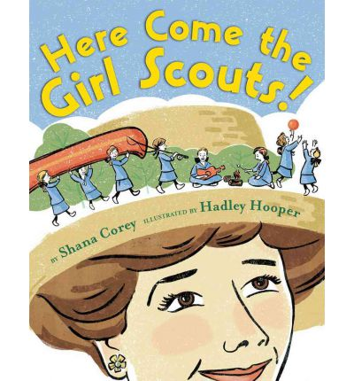 JULIETTE GORDON LOW  – who founded Girl Scouts of America because she knew what girls could do.