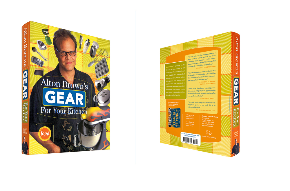 Alton Brown's Gear for Your Kitchen -  7.25 X 9 in., 256 pg., flexi bind. Design; Galen Smith, Amy Trombat // Photos; Don Chambers // Illustrations; Eric Cole // Publisher; Stewart, Tabori & Chang