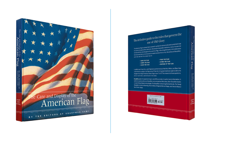The Care and Display of the American Flag -  7 X 7 in., 136 pg., hardcover with spot uv. Design; Galen Smith // Publisher; Stewart, Tabori & Chang