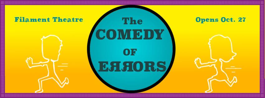 Fall 2017 - JT Nagle directs The Comedy of Errors, a  hilarious tale of mistaken identity in a cartoonish world that reflects our own.