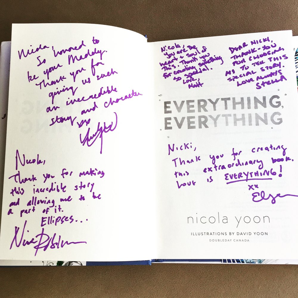 My copy of EVERYTHING, EVERYTHING signed by Amandla Stenberg (Maddy), Nick Robinson (Olly), Stella Meghie (director), Elysa Dutton (Producer) and Matt Dines (MGM executive)!