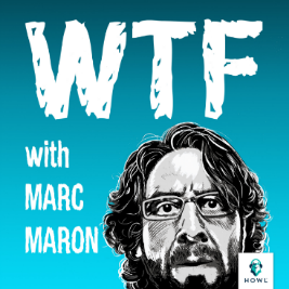 "1) WTF with Marc Maron   ""The best interviews"""