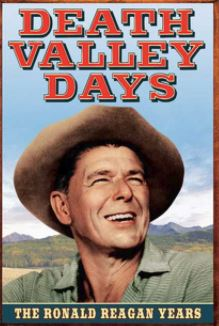 Ronald Reagan-Death Valley Days.JPG