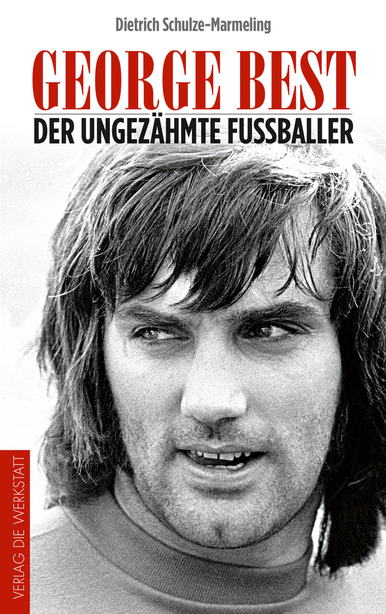 Der ungezähmte Fußballer