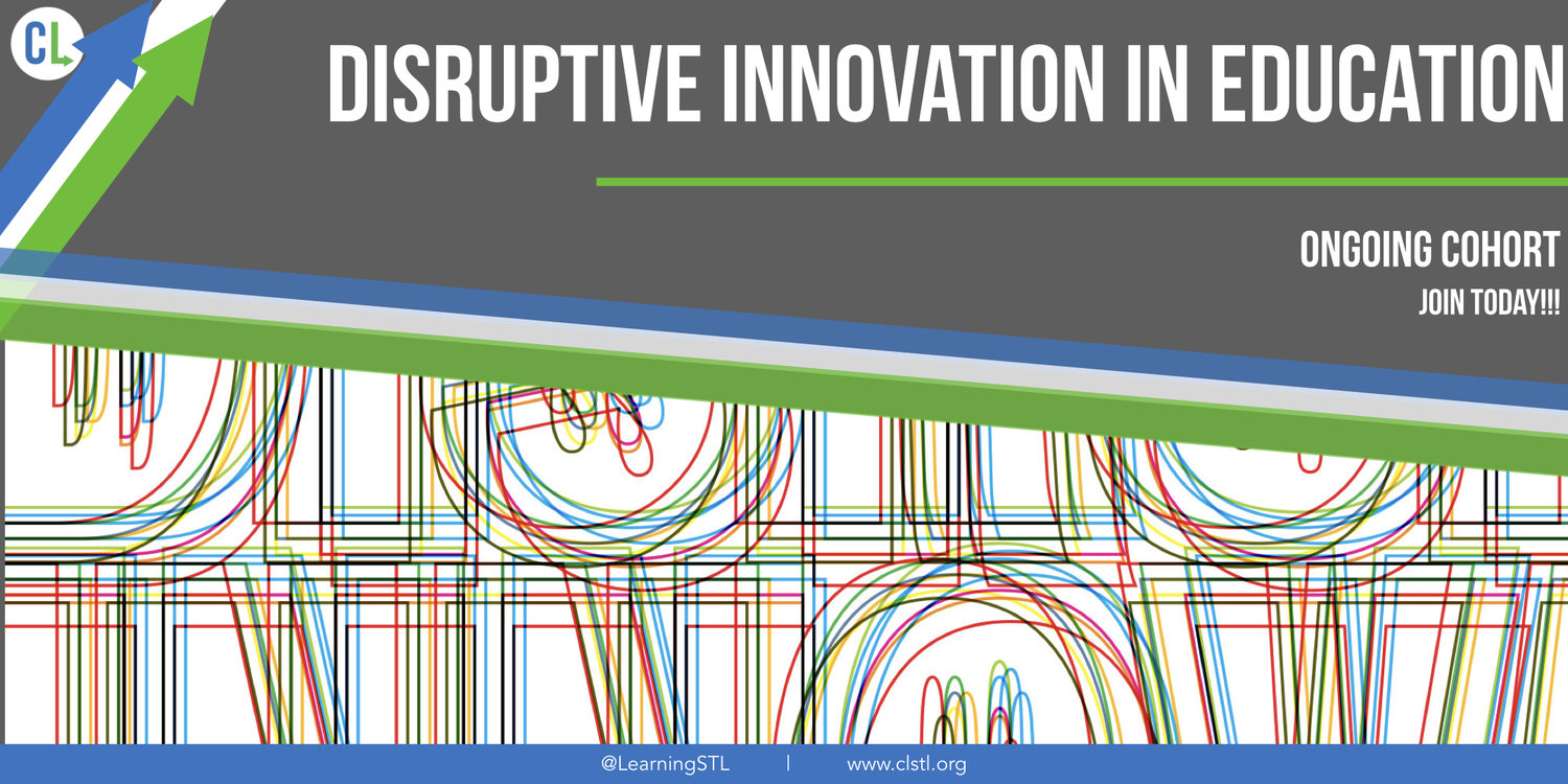Disruptive Innovation in Education — Connected Learning