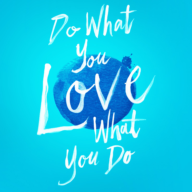 06142018_Do What You Love.jpg