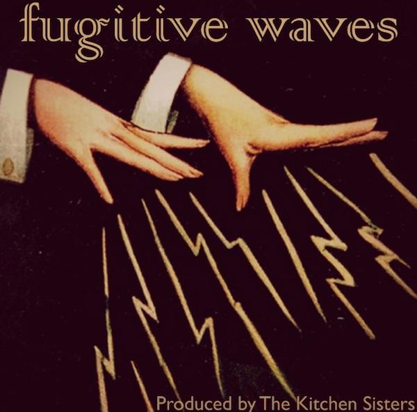 Fugitive Waves