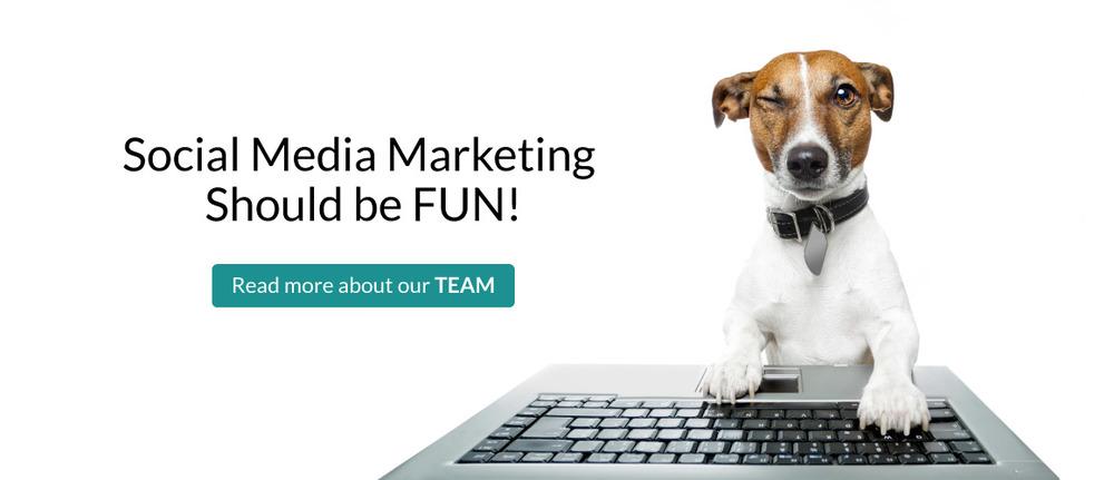 Social Media MarketingShould be FUN!