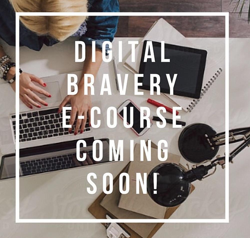 Digital Bravery E-Course
