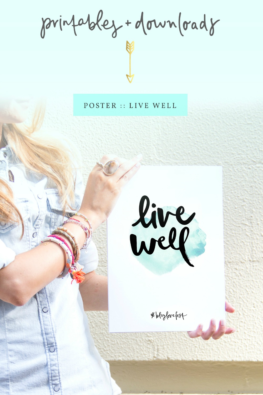 Poster design diy - Free Diy Printable Poster Live Well