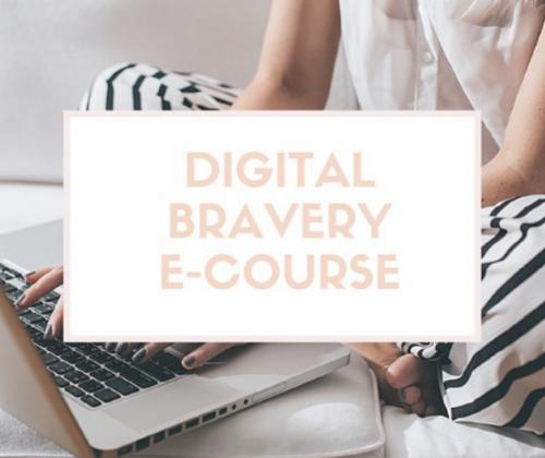 Digital Bravery