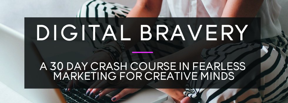 Digital Bravery E-Course