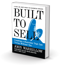 Book Review: 'Built To Sell: Creating A Business That Can Thrive Without You', By John Warrillow