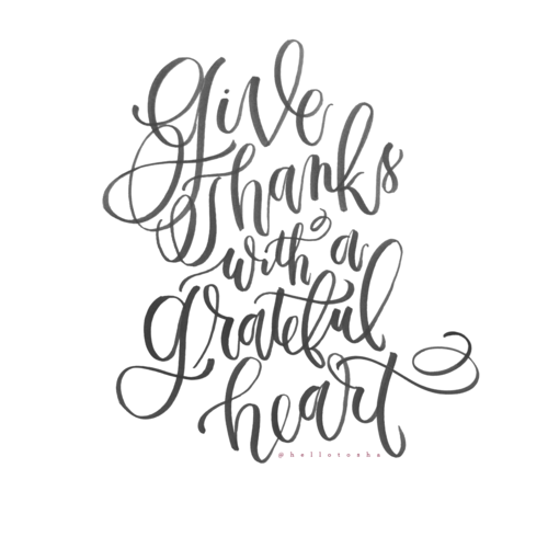 Give Thanks With A Grateful Heart Hello Tosha Design Co