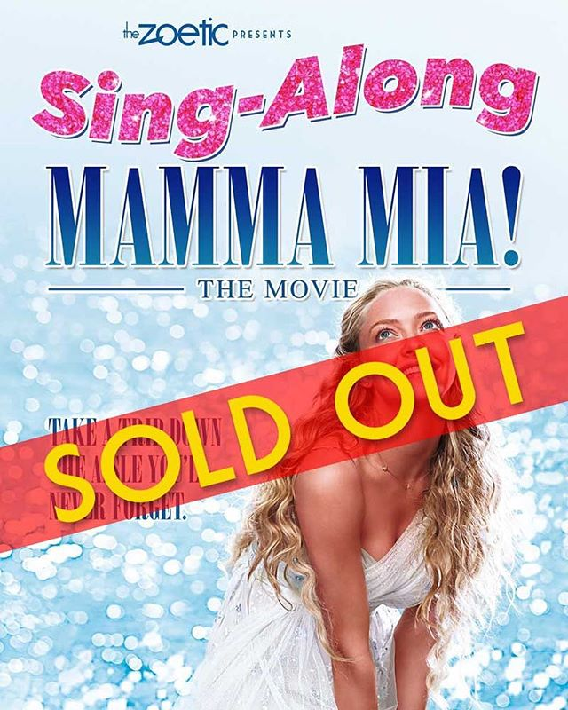 Mamma Mia here we go again! We are officially Sold Out! We can't wait to see you all!