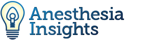 Anesthesia Insights