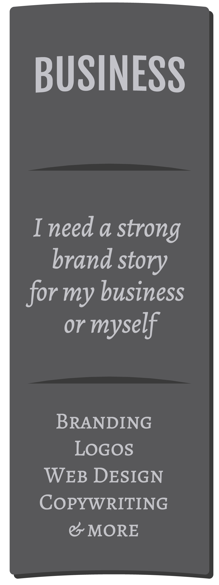 Business | I need a strong brand story for my business or myself | Branding, Logos, Naming, Websites, Consulting, and More