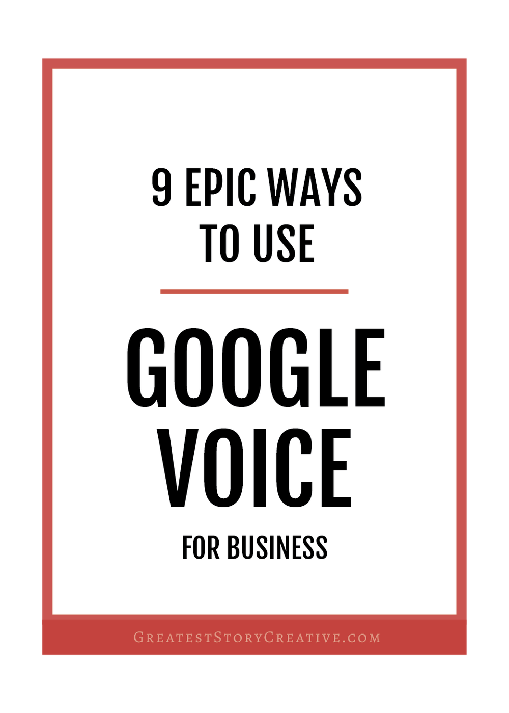 9 Creative Ways To Use Google Voice For Your Business Or Side