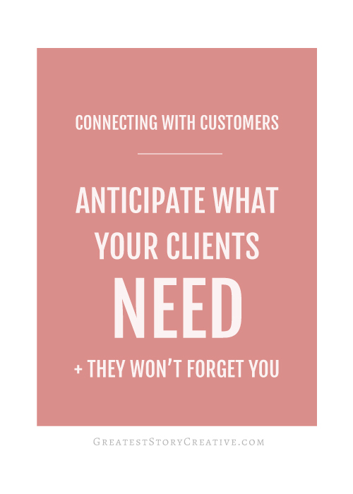 Anticipate What Your Clients Need and They Won't Forget You | Annie Franceschi with Greatest Story Creative