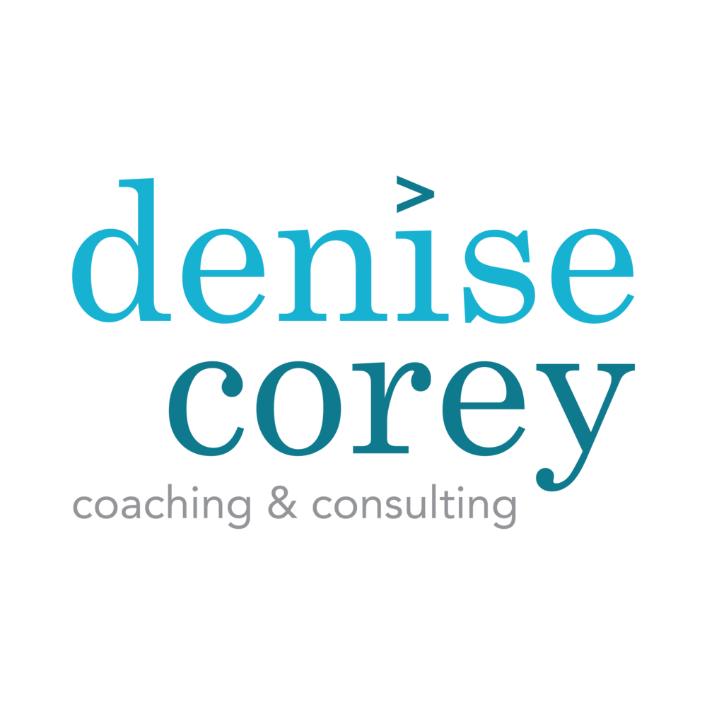 Denise Corey  Coach and Consultant | Rebrand  Full Brand Story Identity and Website