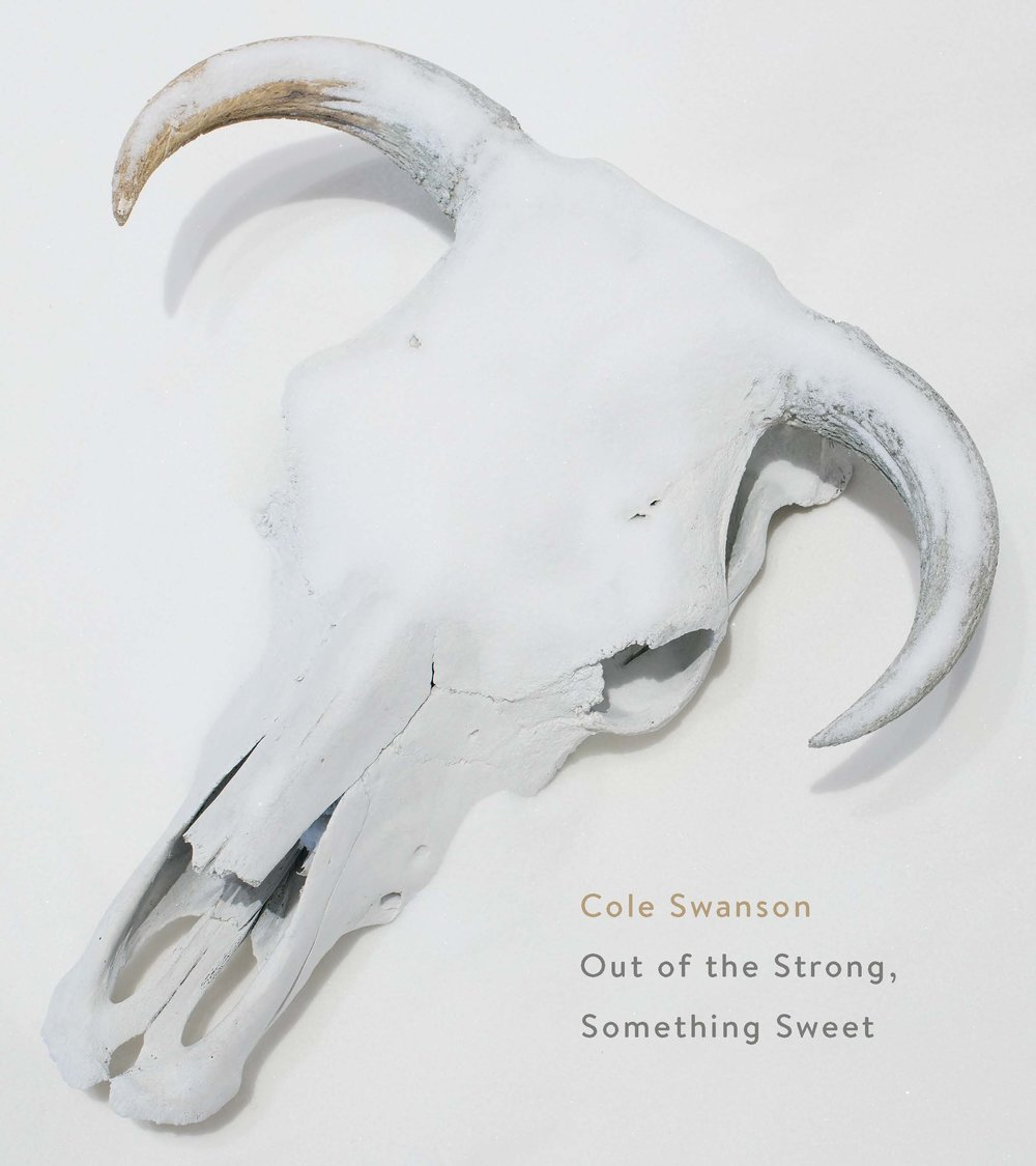 Cole Swanson: Out of the Strong, Something Sweet   McLellan, Ashley; Owen, Dawn; Topdjian, Carolyne. Art Gallery of Guelph. Guelph, 2016.  artgalleryofguelph.ca