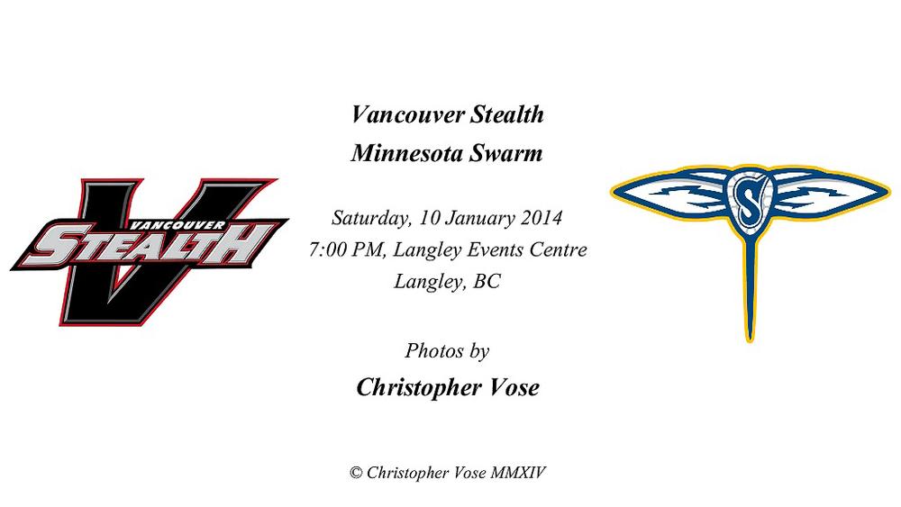2014-01-11 Round 02; Vancouver Stealth v Minnesota Swarm.jpg