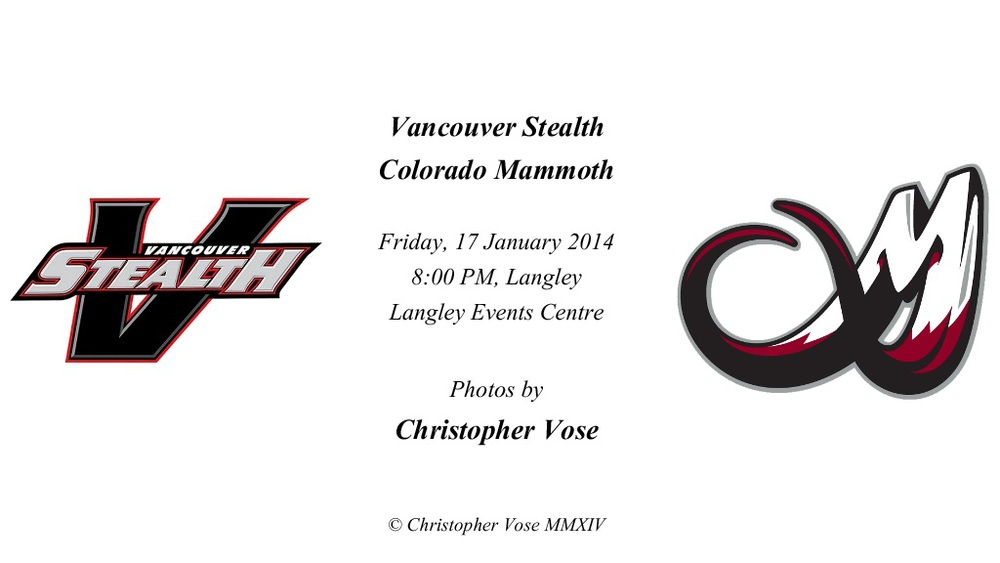 2014-01-17 Round 03; Vancouver Stealth v Colorado Mammoth.jpg