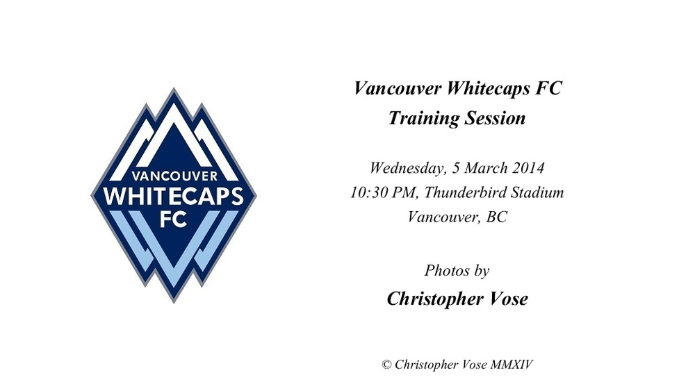 2014-03-05 Vancouver Whitecaps FC Training Session.jpg