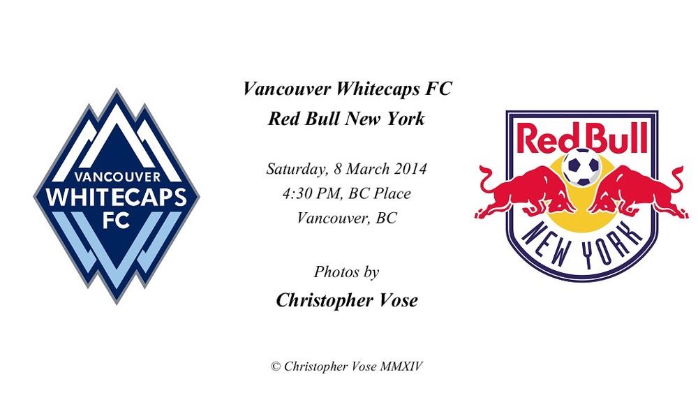 2014-03-08 Round 1; Vancouver Whitecaps FC v Red Bull New York.jpg