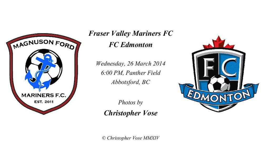 2014-03-26 Fraser Valley Mariners FC v FC Edmonton.jpg