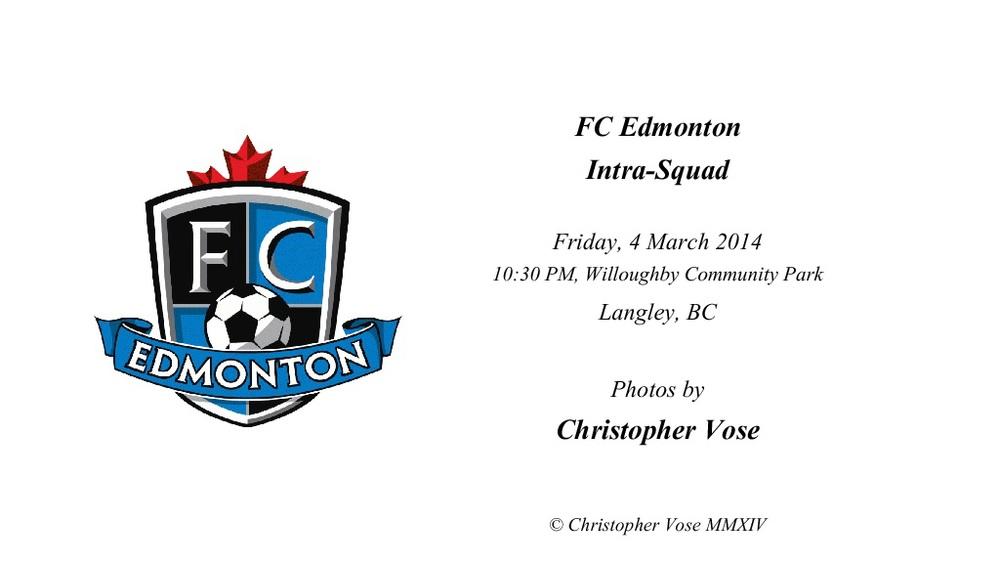 2014-04-04 FC Edmonton Intra-Squad.jpg