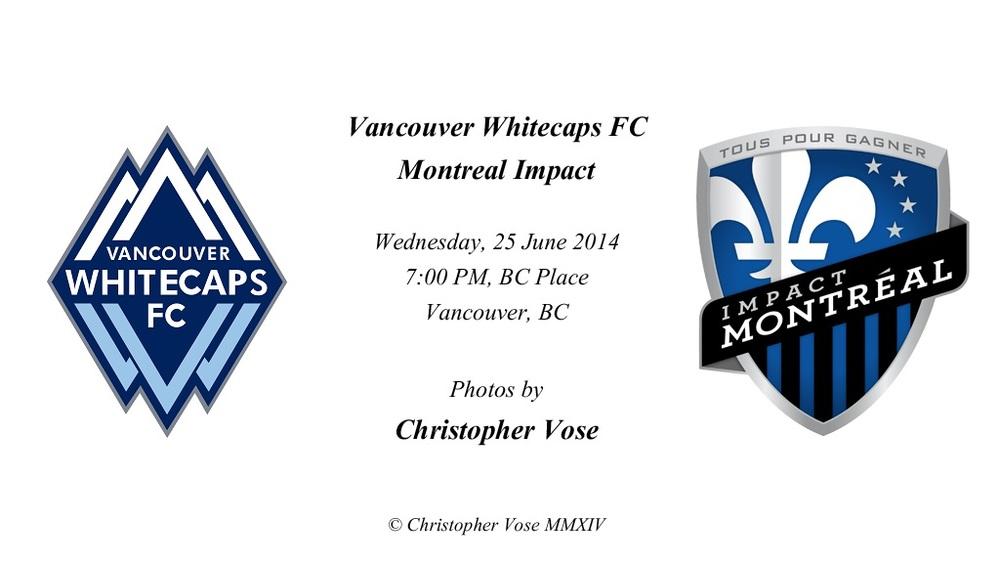 2014-06-25 Round 14; Vancouver Whitecaps FC v Montreal Impact.jpg
