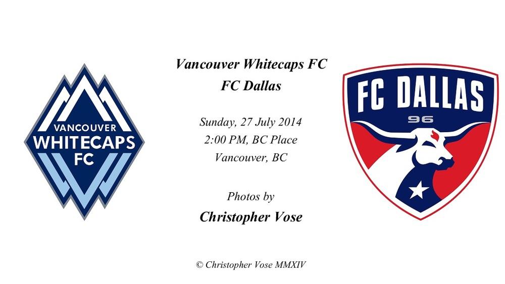 2014-07-27 Round 20; Vancouver Whitecaps FC v FC Dallas.jpg