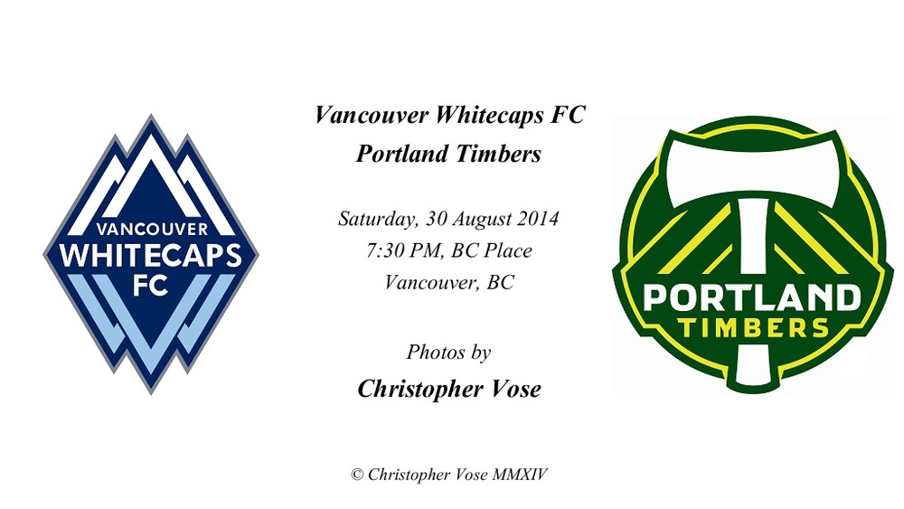 2014-08-30 Round 25; Vancouver Whitecaps FC v Portland Timbers.jpg