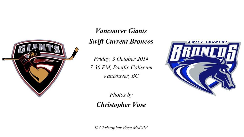 2014-10-03 Round 05; Vancouver Giants v Swift Current Broncos.jpg