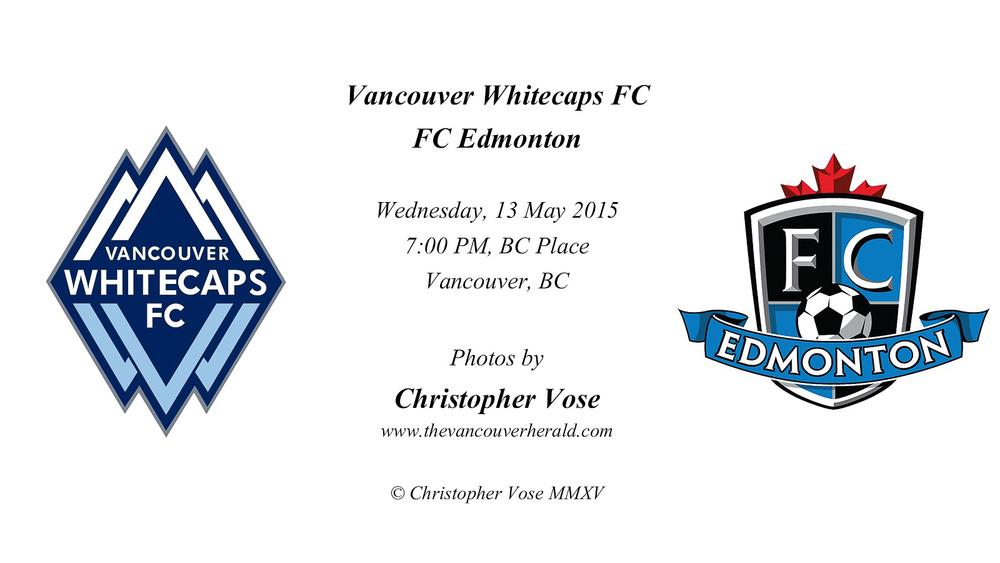 2015-05-13 Round 1; First Leg, Vancouver Whitecaps FC v FC Edmonton.jpg