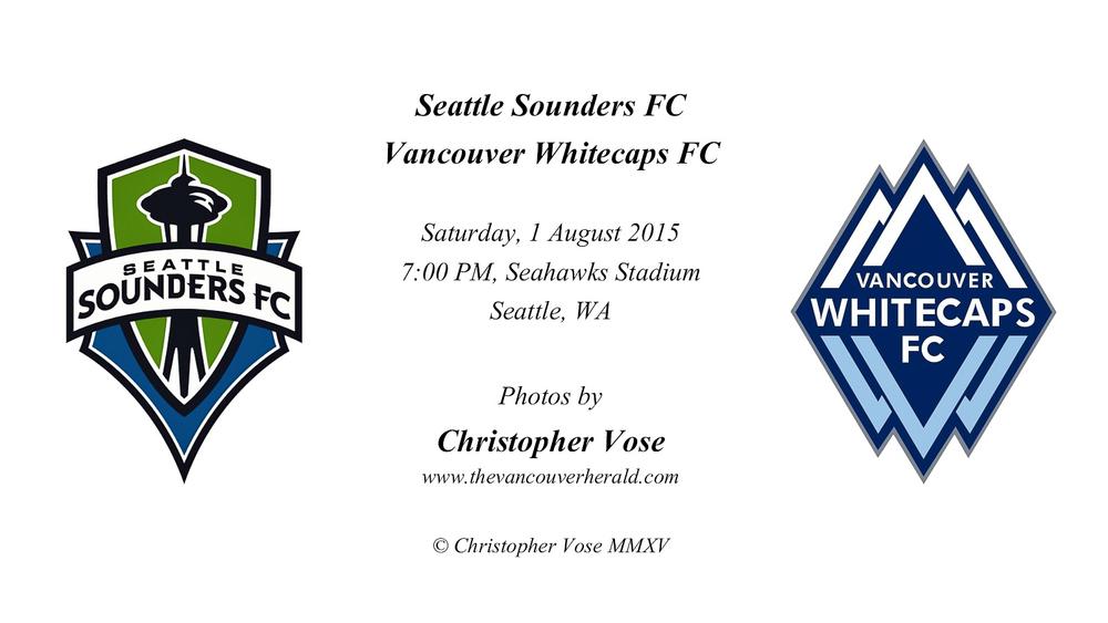 2015-08-01 Round 23; Seattle Sounders FC v Vancouver Whitecaps FC.jpg