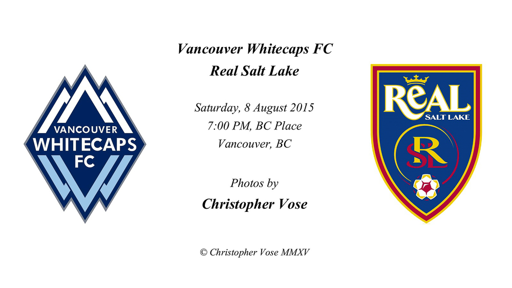 2015-08-08 Round 24; Vancouver Whitecaps FC v Real Salt Lake.jpg