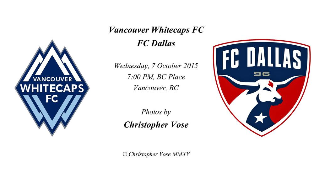 2015-10-07 Round 32; Vancouver Whitecaps FC v FC Dallas.jpg