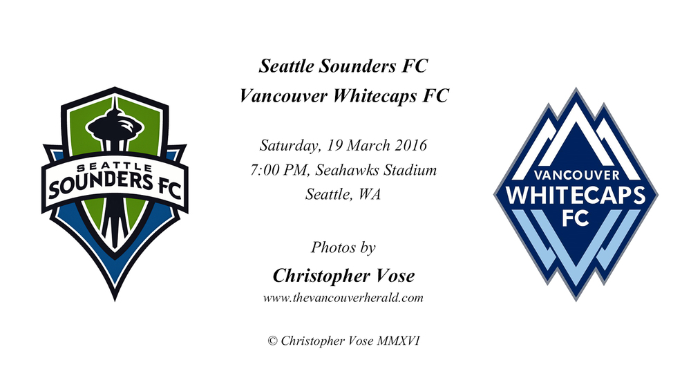 2016-03-19 Round 3; Seattle Sounders FC v Vancouver Whitecasp FC.jpg