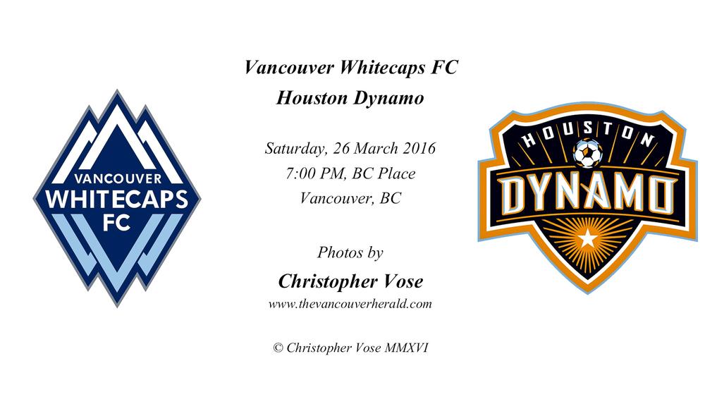 2016-03-26 Round 4; Vancouver Whitecaps FC v Houston Dynamo.jpg
