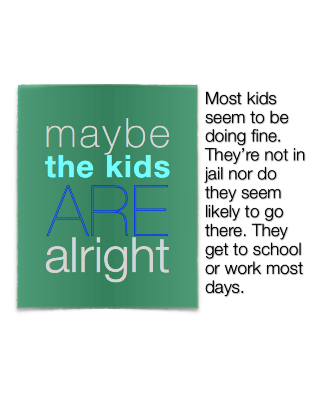 maybe the kids are alright.01.png