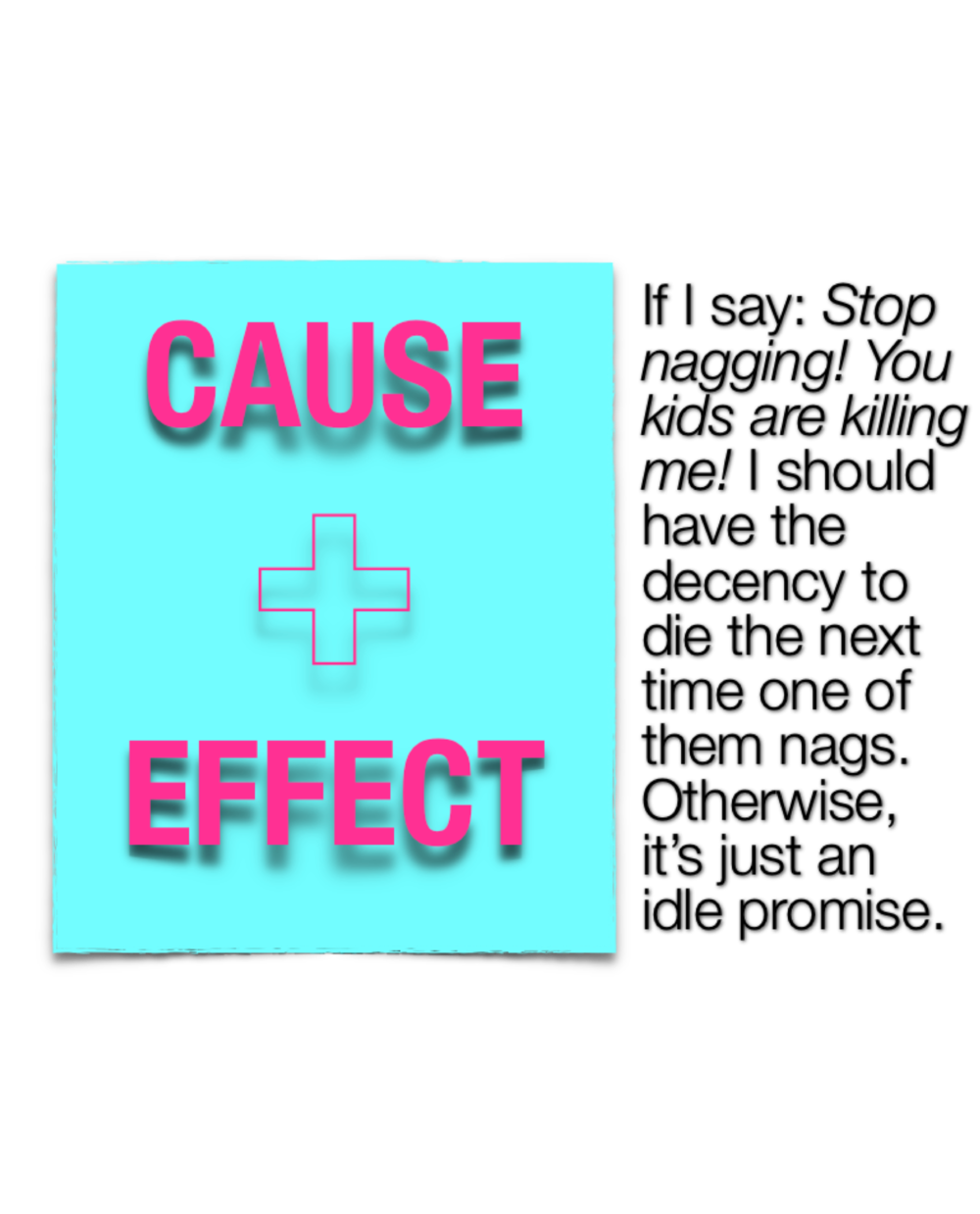 Cause + Effect.png