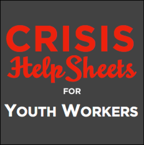I launched Crisis HelpSheets for Youth Workers because sometimes what a person needs is a one-page download with enough information to get through the day. -