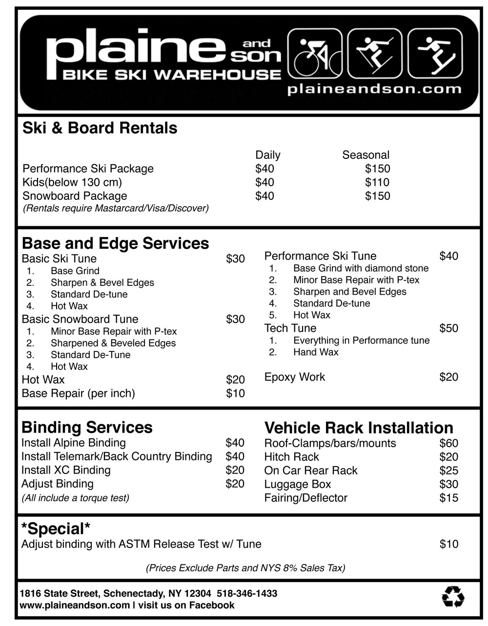 Ski and Snowboard service price sheet created for Plaine and Son Bike Ski Warehouse in 2011. Done in black and white for easier in house printing.