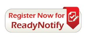 SIGN UP FOR ReadyNotify to Receive information regarding City news, events and announcements.