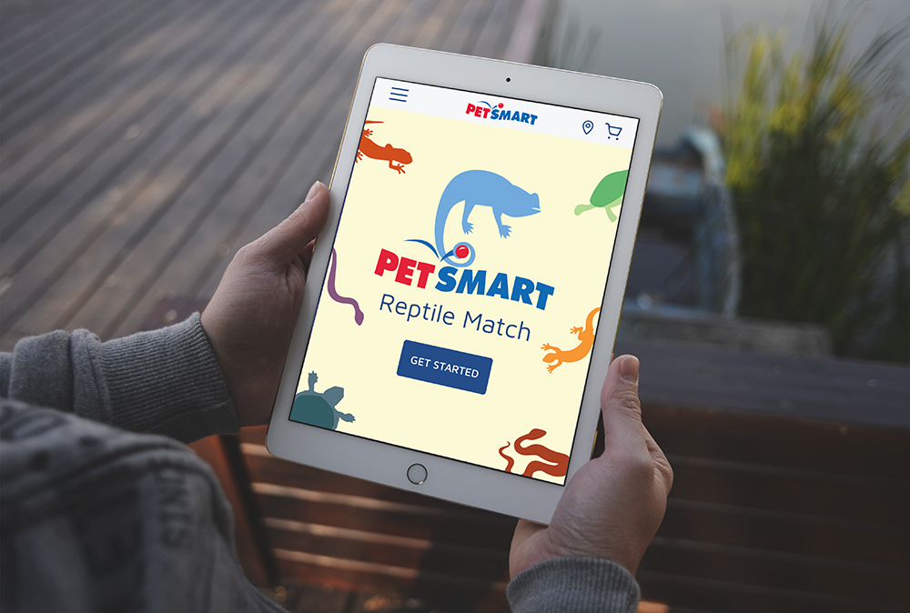 The Reptile Match  - Problem: PetSmart's reptile shopping experience is boring, sterile and disorganized.Solution: Create an engaging tool for families to choose their perfect pet.Idea: Infuse PetSmart with the energy inherent of these intriguing animals.
