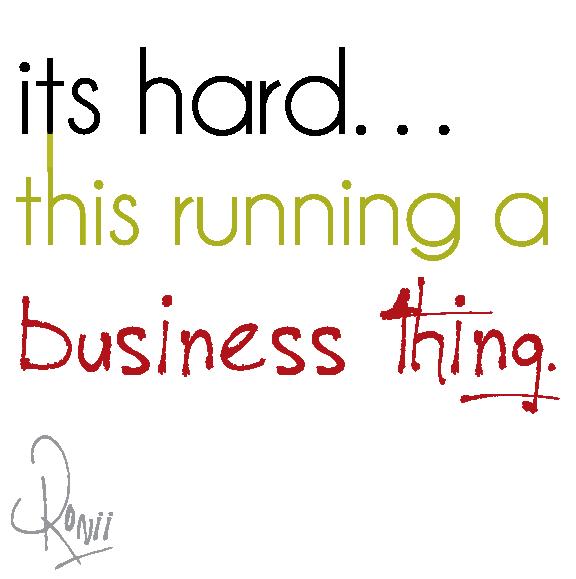 Its Hard. Running a Business — Bartles & ociates