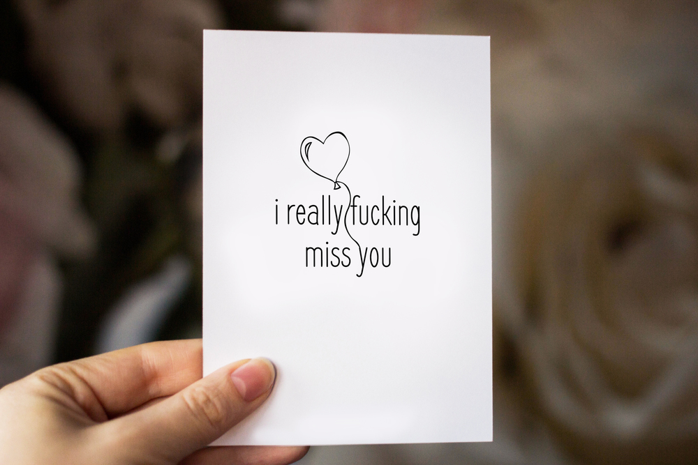 i really f*cking miss you - greeting card from STUFFxWonderland